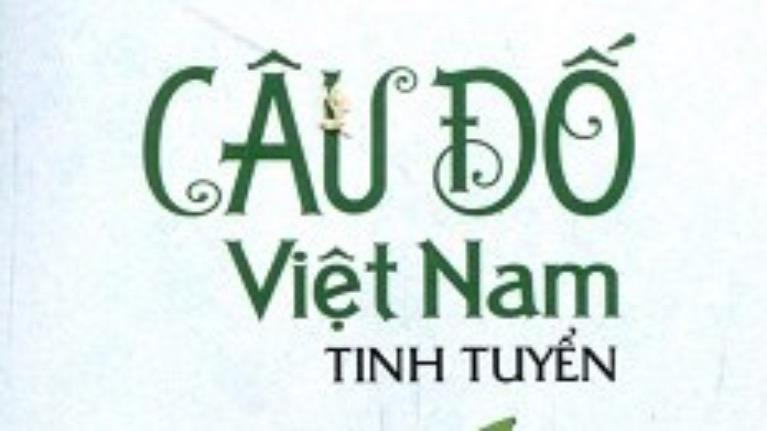 """Những câu đố dân gian """"hại não"""" của Việt Nam"""